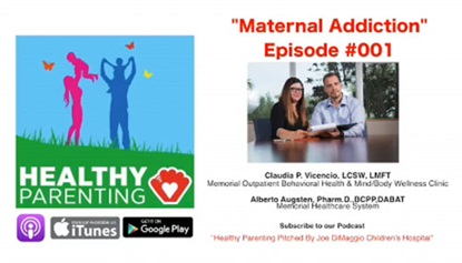 Health Parenting Podcast Episode 'Maternal Addiction'